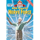 Build Powerful Nerve Force: Cure for the Dull Dragged-Out Hopeless, Helpless Life