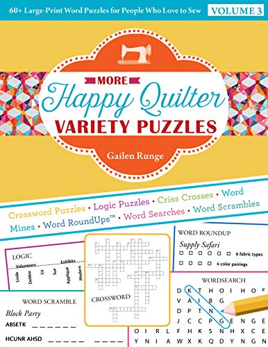 More Happy Quilter Variety Puzzles: 60+ Large-Print Word Puzzles for People Who Love to Sew Gailen Runge