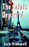 img - for The Saints Departed by Jack Trammell (2001-12-01) book / textbook / text book