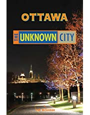 Ottawa: The Unknown City