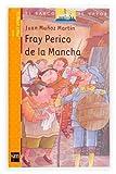 Fray Perico de la Mancha, Juan Munoz, 8467503807