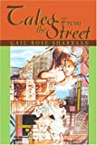 Tales from the Street, Gail Sharbaan, 0595279945