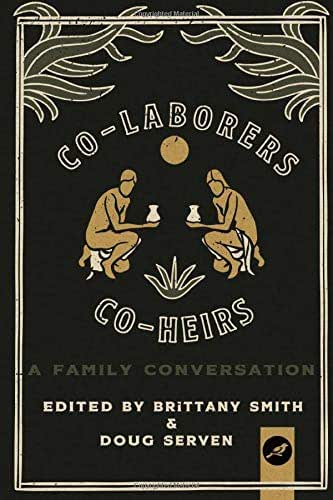 Co-Laborers, Co-Heirs: A Family Conversation