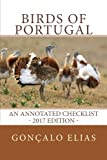 Birds of Portugal: An Annotated Checklist - 2017 Edition