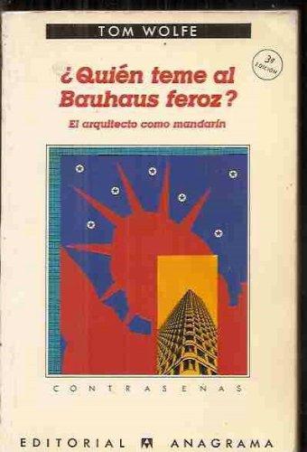 Descargar Libro ¿quien Teme Al Bauhaus Feroz? Tom Wolfe