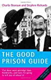 The Good Prison Guide, Charlie Bronson, 1844543595