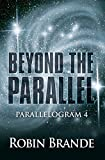 Beyond the Parallel (Parallelogram Book 4)