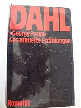 georgy porgy a roald dahl short story dahl roald
