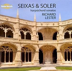 Seixas, Soler: Harpsichord Sonatas