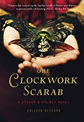 The Clockwork Scarab: A Stoker & Holmes Novel (Stoker & Holmes Novels)
