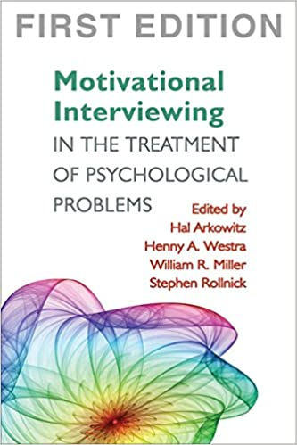 Motivational Interviewing in the Treatment of Psychological Problems ...