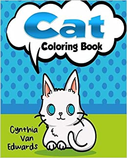 Amazon The Cat Coloring Book Adult Of Cats Lions Tigers Leopards And Kitties Books Stress Releaving