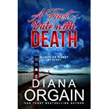 A First Date with Death: (A fun suspense mystery with twists you won't see coming!) (A Love or Money Mystery Book 1)