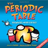 img - for The Periodic Table: Elements with Style! by Simon Basher (2007-06-12) book / textbook / text book