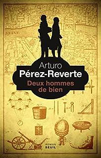 Deux hommes de bien, Pérez-Reverte, Arturo