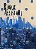 Rogue Assistant