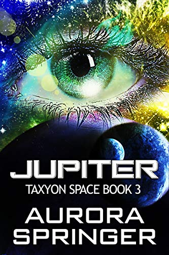 Jupiter (Taxyon Space Book 3)