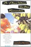 Place Where the Sea Remembers, Sandra Benitez, 0671892673