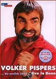 Volker Pispers - Bis neulich 2007, Live in Bonn