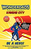 Wonderdads Kansas City, Jennifer Leeper, 1935153684