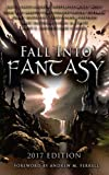 img - for Fall Into Fantasy: 2017 Edition book / textbook / text book