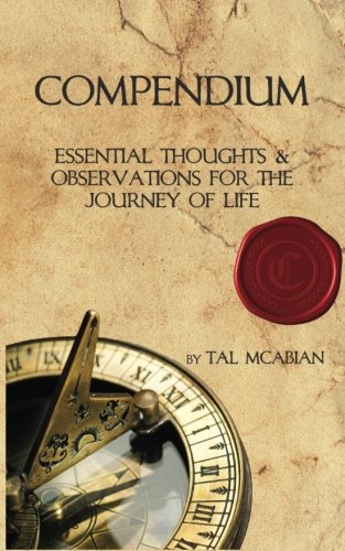 [Best] Compendium: Essential Thoughts & Observations for the Journey of Life<br />K.I.N.D.L.E