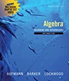 Bundle: Algebra: Beginning and Intermediate, Multimedia Edition, 2nd + Enhanced WebAssign Homework and EBook Access Card for One Term Math and Science : Algebra: Beginning and Intermediate, Multimedia Edition, 2nd + Enhanced WebAssign Homework and EBook Access Card for One Term Math and Science, Aufmann and Aufmann, Richard N., 1111019258
