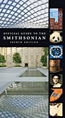 The Smithsonian Institution holds more than 142 million artifacts and specimens in its trust. This colorful guide to the museums and galleries on the National Mall, in the Washington metropolitan area, and in New York City presents an enormou...