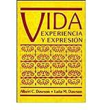 Vida : Experiencia y Expresion, Dawson, Albert C. and Dawson, Laila M., 0471624012