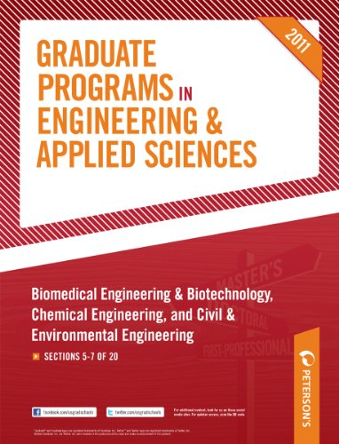 Peterson's Graduate Programs in Biomedical Engineering & Biotechnology, Chemical Engineering, and Civil & Environmental Engineering 2011: Sections 5-7 of 20