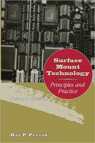Surface mount technology principles and practice ray prasad surface mount technology principles and practice 2nd edition fandeluxe Choice Image