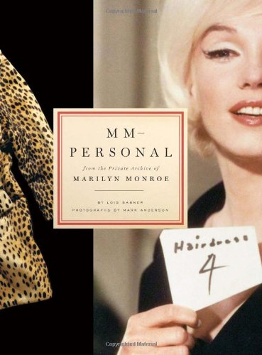Read Online MM--Personal: From the Private Archive of Marilyn Monroe PDF