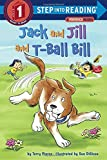 img - for Jack and Jill and T-Ball Bill (Step into Reading) book / textbook / text book