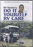 RV Doctor's Do It Yourself RV Care