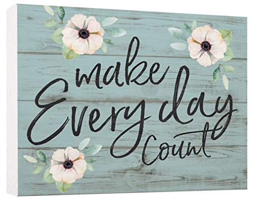 Make Everyday Count Anemone Blue Distressed 5.5 x 7.5 Solid Wood Barnhouse Block (Wood Block Decor)