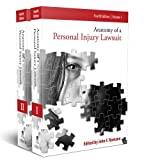 Anatomy of a Personal Injury Lawsuit Fourth Edition