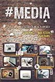 img - for #Media: A History of Media in America book / textbook / text book