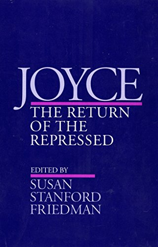 Joyce: The Return of the Repressed (Contestations)
