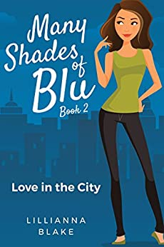 Love in the City (Many Shades of Blu Book 2) by [Blake, Lillianna, Seymour, P.]