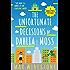 The Unfortunate Decisions of Dahlia Moss (A Dahlia Moss Mystery)