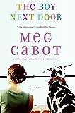 The Boy Next Door: A Novel (The Boy Series)