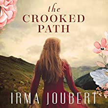 The Crooked Path Audiobook by Irma Joubert Narrated by Sarah Zimmerman