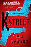 K Street (A Kay Hamilton Novel)