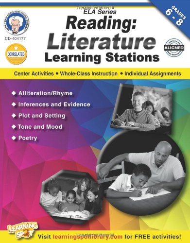 Reading Learning Centers - Reading, Grades 6 - 8: Literature Learning Stations (English Language Arts)