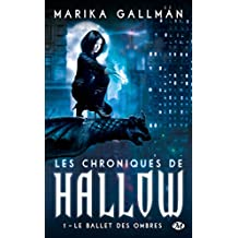 CHRONIQUES DE HALLOW (LES) T.01 : LE BALLET DES OMBRES