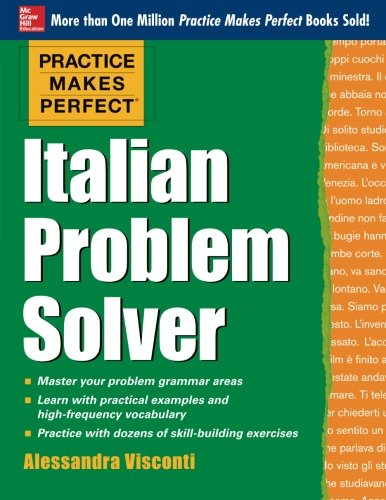 Common And Proper Noun (Practice Makes Perfect Italian Problem Solver: With 80)