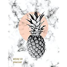 Planner 2018-2019: Marble + Pastel Pineapple | 18 Month Mid-Year Weekly Planner Organizer | Motivational Quotes + To-Do Lists (July 2018-Dec 2019)