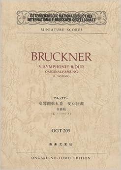 OGTー205 ブルックナー 交響曲第5番 変ロ長調 原典稿 (Osterreichische Nationalbibliothek Internationale Bruckner‐Gesellschaft miniature scores)