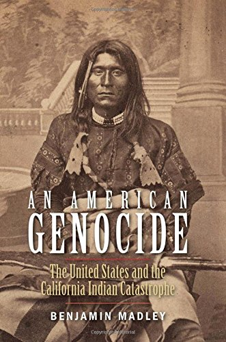 an-american-genocide-the-united-states-and-the-california-indian-catastrophe-1846-1873-the-lamar-ser