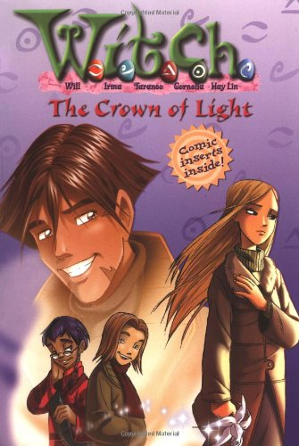 The Crown of Light (W.I.T.C.H. Chapter Book, No. 11) PDF